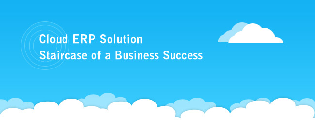 Cloud ERP Software - Staircase of A Business Success