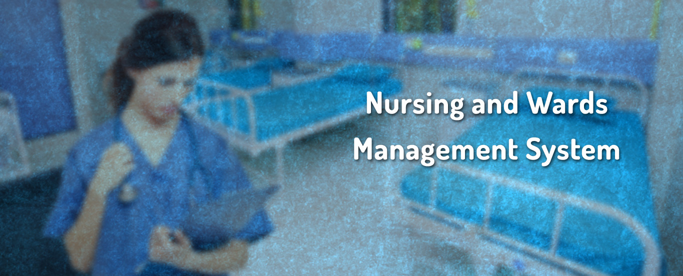 Nursing and Wards Management System